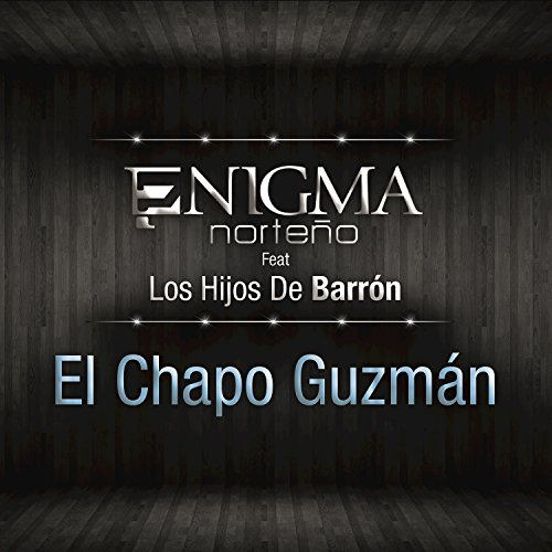 El Chapo Guzmán [feat. Hijos D...