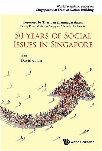 50 Years of Social Issues in Singapore (World Scientific Series on Singapore's 50 Years of Nation-building) pdf epub