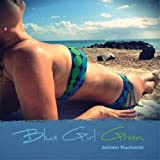 Blue Girl Green by Juliann Kuchocki