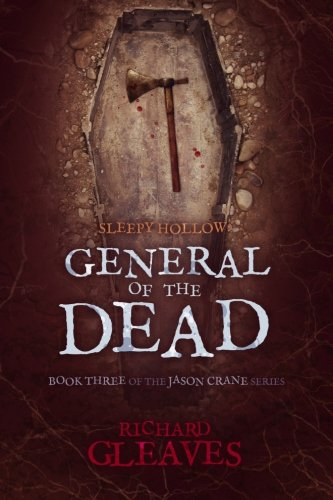 Sleepy Hollow: General of the Dead (Jason Crane) (Volume 3)]()