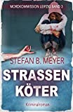 img - for Stra enk ter (Mordkommission Leipzig) (German Edition) book / textbook / text book