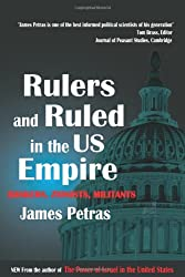 Rulers and Ruled in the US Empire: Bankers, Zionists and Militants