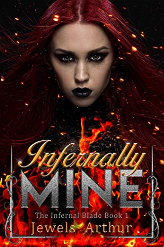 Infernally Mine (The Infernal Blade Book 1)