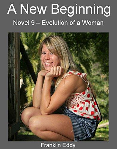 A New Beginning (Evolution of a Woman Book 9)
