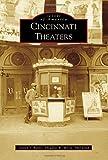 Cincinnati Theaters (Images of America)