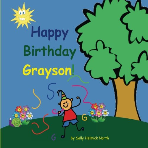 (Happy Birthday Grayson! (Sneaky Snail Personalized Books))