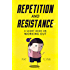 Repetition and Resistance: A Short Book on Working Out