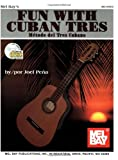 Fun with Cuban Tres, Joel Pena, 0786672927