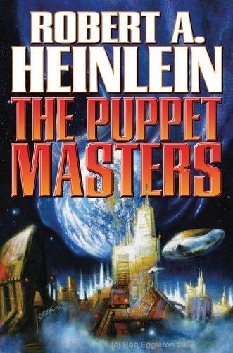 The Puppet Masters (Baen Science Fiction) by Robert A. Heinlein (2010-07-27) por Robert A. Heinlein