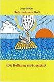 Unternehmen Gott (Die Hoffnung stirbt Zuletzt), Lone Møller, 1847530907