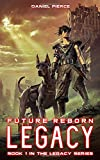 Legacy: A Post-Apocalyptic Harem (The Legacy Series)