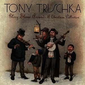 Glory Shone Around: A Christmas Collection