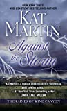Against The Storm (The Raines of Wind Canyon) by  Kat Martin in stock, buy online here