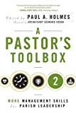 img - for A Pastor's Toolbox 2: More Management Skills for Parish Leadership book / textbook / text book