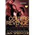 Colter's Revenge: (The Outlaw Lovers 3) Post-Apocalyptic Erotic Romance Menage