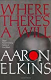 Where There's a Will, Aaron Elkins, 0425200264