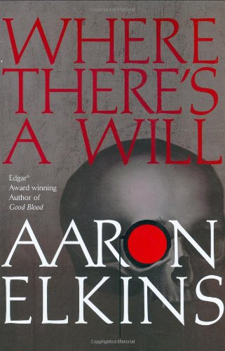 Where There's a Will (Gideon Oliver Mysteries), Elkins, Aaron