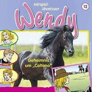 Geheimnis um Coltano (Wendy 12) Hörspiel