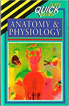Cliffs Quick Review Anatomy and Physiology (Cliffs quick review) by Phillip E. Pack (1997-08-01)