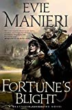 Fortune's Blight (The Shattered Kingdoms)