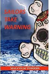 Sailors Take Warning Paperback