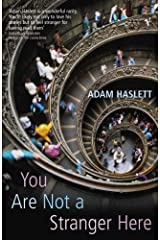 [You Are Not a Stranger Here] [By: Haslett, Adam] [September, 2003] Paperback