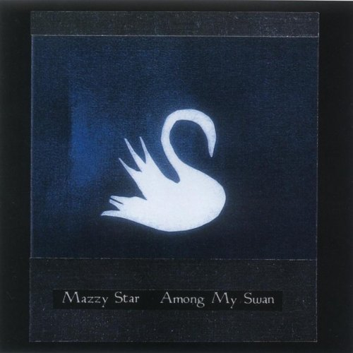 (Among My Swan)
