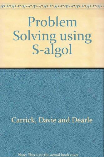 Problem Solving using S-algol