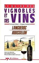 Guide des vins Tome 1 : Languedoc-Roussillon