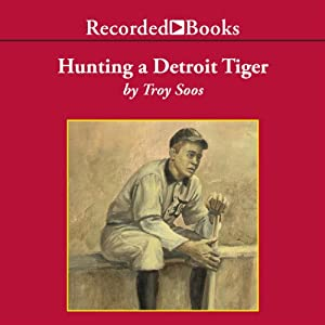 Hunting a Detroit Tiger Audiobook