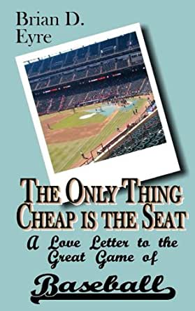 Amazon.com: The Only Thing Cheap is the Seat eBook: Brian