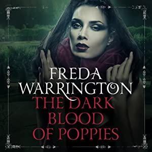 The Dark Blood of Poppies Hörbuch