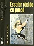img - for Escalar r pido en pared book / textbook / text book