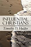 img - for Influential Christians book / textbook / text book