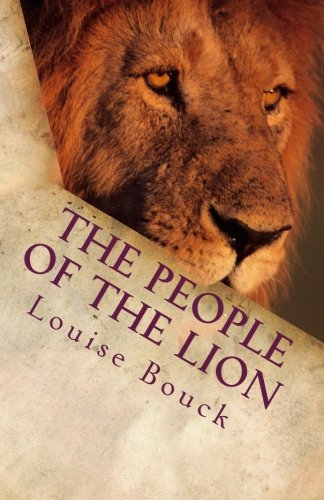 The People of the Lion: The New Life Series  Book 8 (Volume 8)