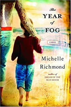 The Year of Fog: A Novel by [Richmond, Michelle]