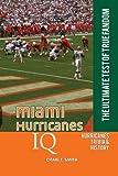 Miami Hurricanes IQ: The Ultimate Test of True Fandom (Volume 28)