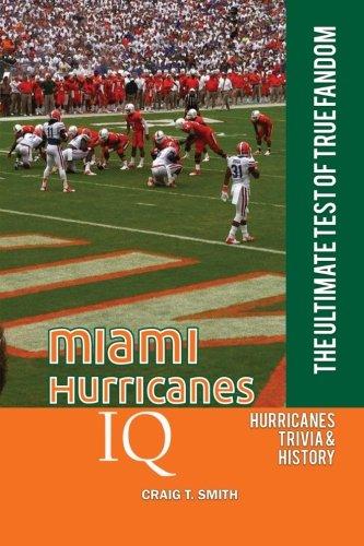 Miami Hurricanes IQ: The Ultimate Test of True Fandom (Volume 28) pdf epub