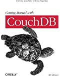 Getting Started with CouchDB: Extreme Scalability at Your Fingertips