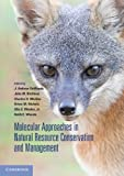 img - for Molecular Approaches in Natural Resource Conservation and Management book / textbook / text book