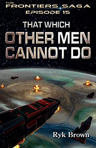 book cover of That Which Other Men Cannot Do