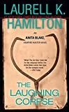 The Laughing Corpse (Anita Blake, Vampire Hunter, Book 2) by  Laurell K. Hamilton in stock, buy online here
