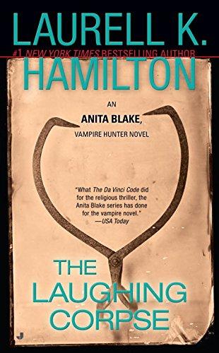 The Laughing Corpse (Anita Blake, Vampire Hunter, Book 2)