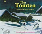 The Tomten by Lindgren. Astrid ( 1992 )…