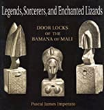 Legends, Sorcerers and Enchanted Lizards 9780841914148