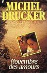 Novembre des amours par Drucker