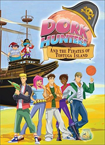 Dork Hunters & Pirates of Tortuga Island
