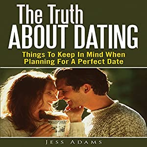 The Truth about Dating Audiobook