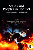 img - for States and Peoples in Conflict: Transformations of Conflict Studies book / textbook / text book