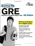 Cracking the GRE Literature in English Subject Test, Princeton Review Staff, 0375429719